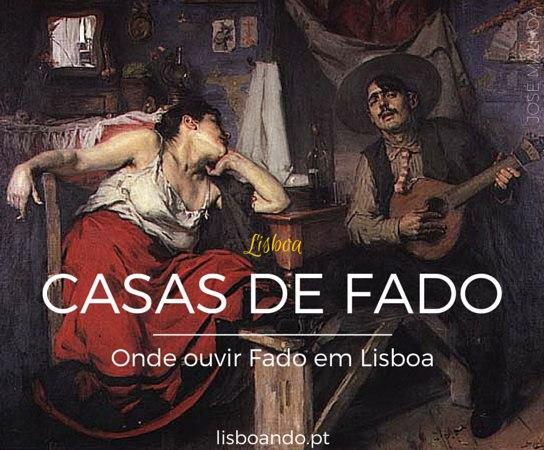Casas de Fado em Lisboa: onde ouvir Fado na capital portuguesa